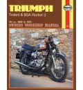 Triumph Trident, B.S.A.Rocket 3 Owner's Workshop Manual
